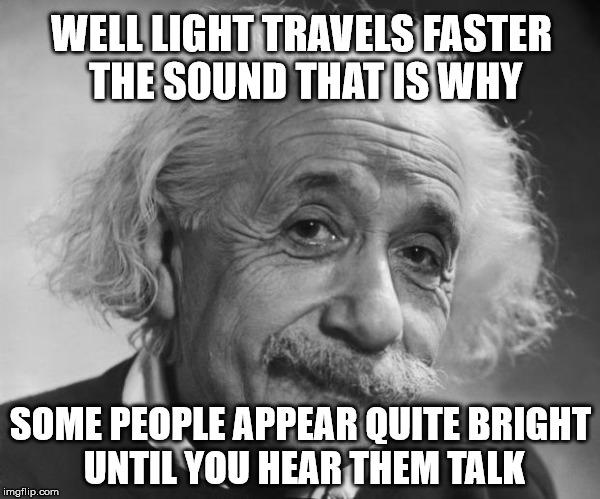 Einstein If You Are Such A Genius Meme Generator Imgflip