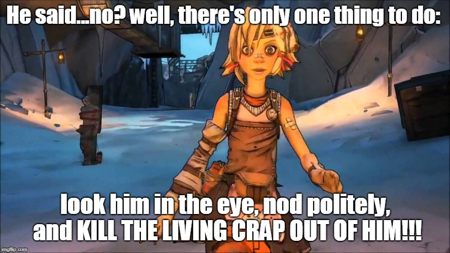 Tiny Tina Memes Gifs Imgflip