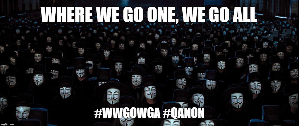 QAnon #WWGOWGA - Imgflip