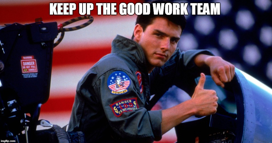 Image Tagged In Top Gun Congratulations Imgflip