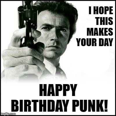 Clint Eastwood Dirty Harry Birthday Imgflip