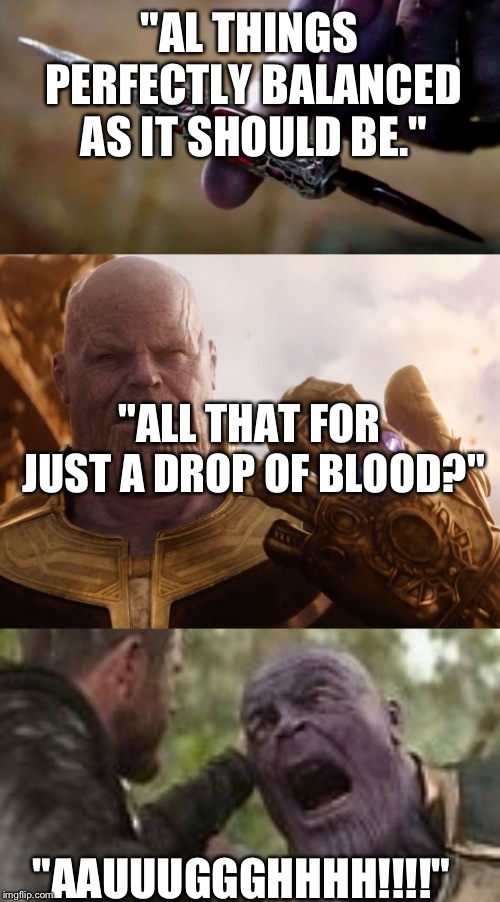 All Thanos Quotes Meme Master Trick