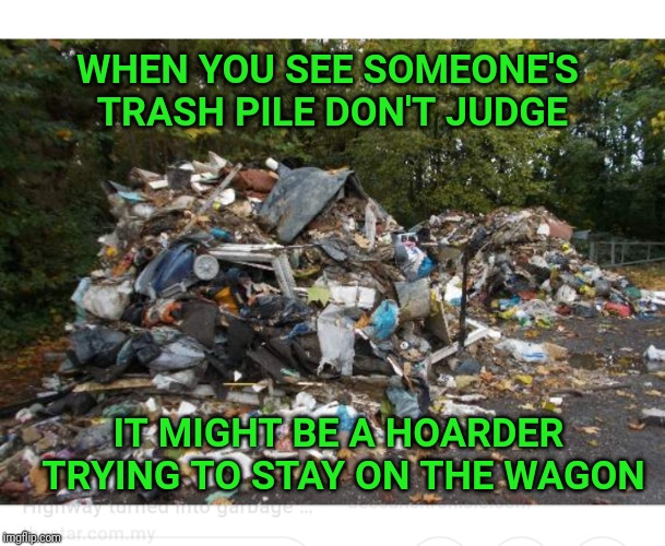 Hoarder S Anonymous Imgflip