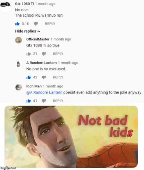Not Bad Kid Memes Gifs Imgflip
