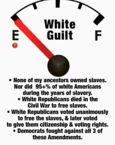 My white guilt is running on empty. - Imgflip
