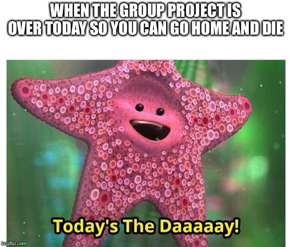 Dark Humour Todays The Day Memes Gifs Imgflip