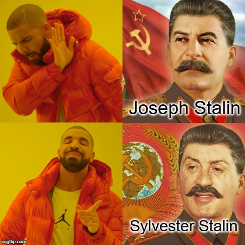 Image Tagged In Memes Funny Drake Hotline Bling Stalin Ussr