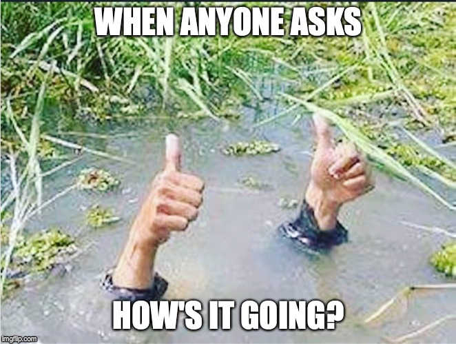 Drowning Thumbs Up Memes Gifs Imgflip