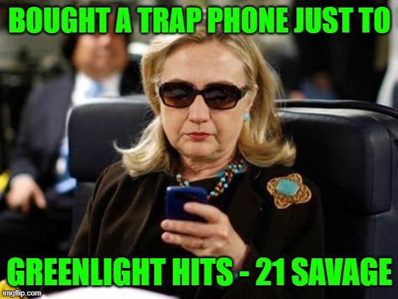 Hillary Clinton Cellphone Meme Imgflip