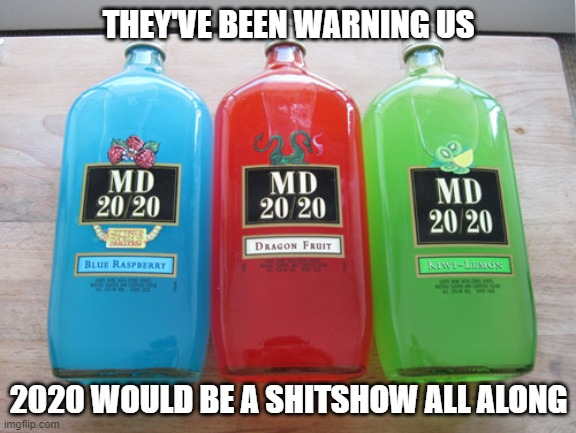 I Don T Always Drink Mad Dog 20 20 But When I Do It S In A Brown