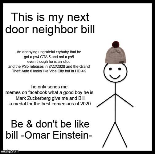 Be Like Bill Imgflip