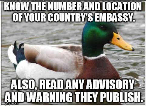 Traveling abroad? Some standard advice.