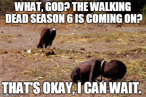 Image Tagged In The Walking Dead Vulture Starving Child Starving