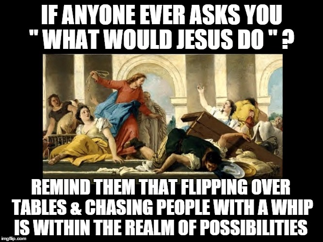 What Would Jesus Do Imgflip