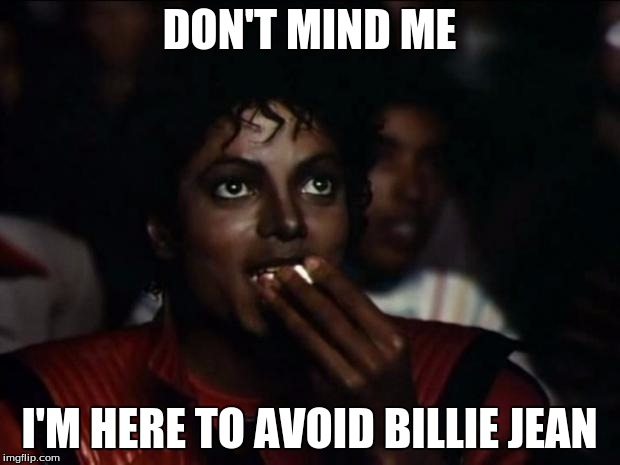 Billie Jean Hath Not Enjoyed My Romantic Affection The Trollop