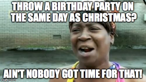 Christmas Birthdays Imgflip