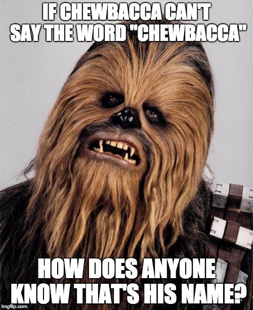 Chewbacca Memes Gifs Imgflip