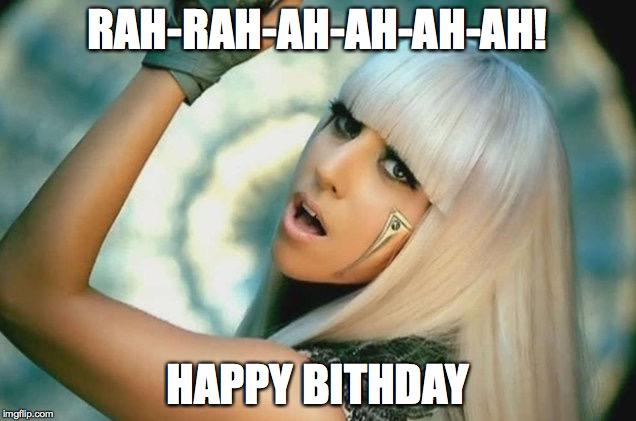 Lady Gaga Age Lady Gaga Happy Birthday Meme