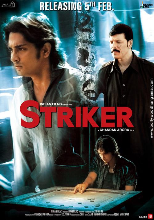 Striker, R. Siddharth,Aditya Pancholi,Anupam Kher,Padmapriya,Seema Biswas