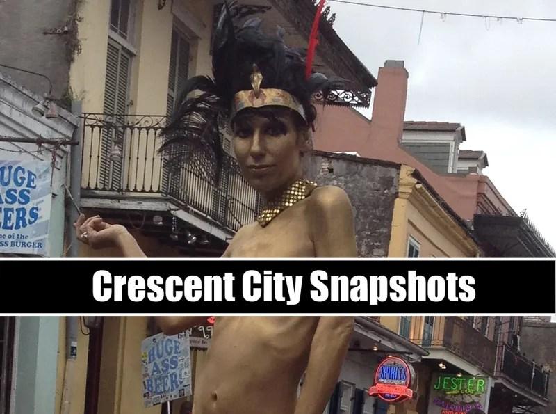 Crescent City Snapshots