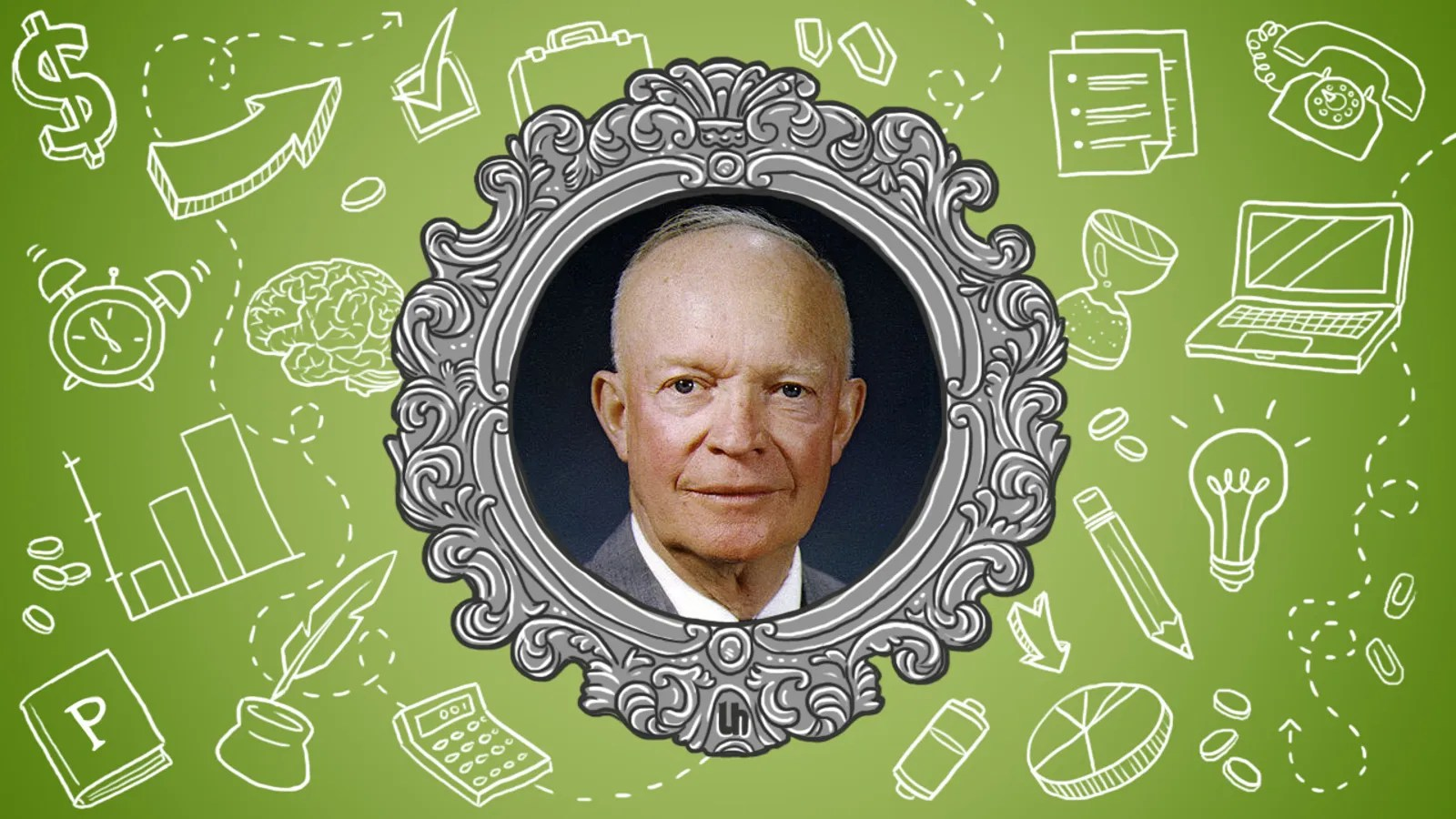 Dwight Eisenhower S Best Productivity Tricks