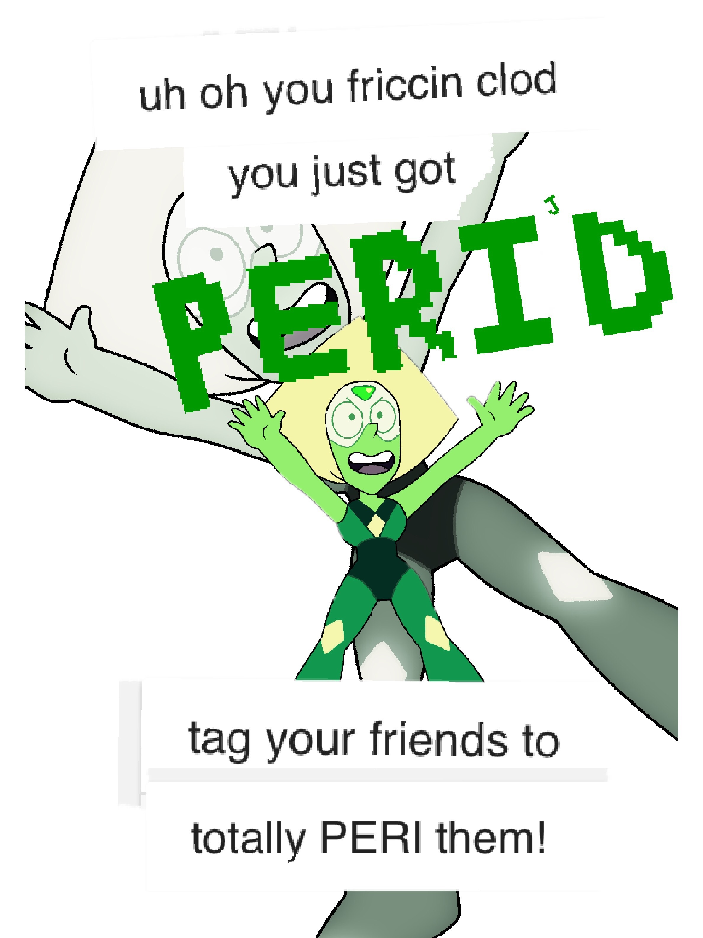 Uh Oh You Just Got Peri D Know Your Meme