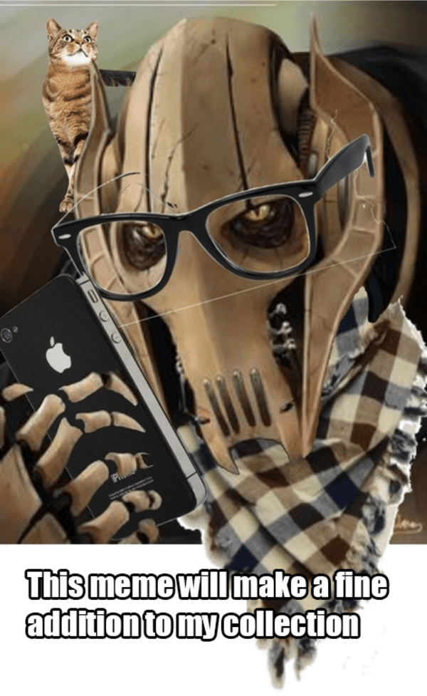 Hipster Grevious General Grievous Know Your Meme