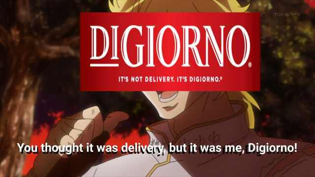 You Thought It Was Delivery But It Was Me Digiorno It Was Me