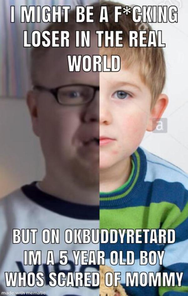 Smart Baby R Okbuddyretard In The Gaming World You Are The