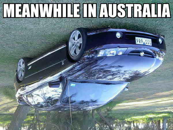 When You Re From Australia But Everything Isn T Upside Down Here