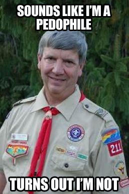 Harmless Scout Leader Creepy Scoutmaster Know Your Meme