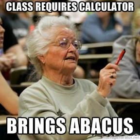 Old School Math Senior College Student Know Your Meme