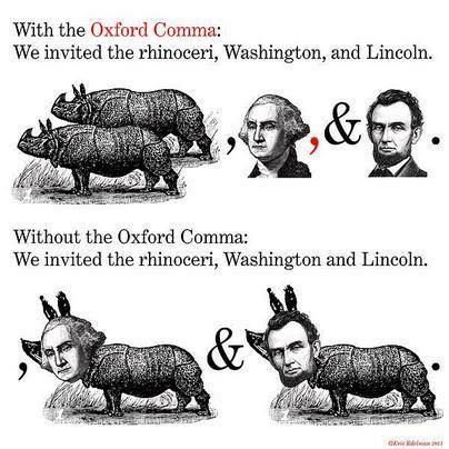 With the Oxford Comma: We invited the rhinoceri, Washington, and Lincoln Without the Oxford Comma: We invited the rhinoceri, Washington and Lincoln fauna cartoon mammal black and white cattle like mammal text vertebrate horse like mammal sheep pig pig like mammal human behavior livestock organism