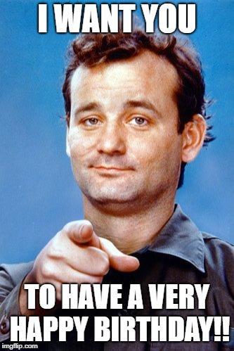 Bill Murray Happy Birthday Memes Know Your Meme