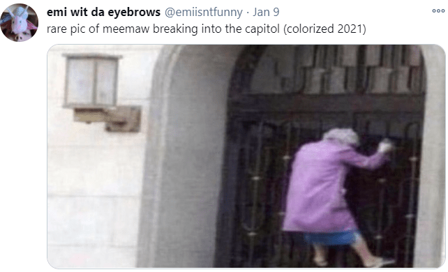 emi wit da eyebrows @emiisntfunny · Jan 9 rare pic of meemaw breaking into the capitol (colorized 2021) 000 Text Photograph Standing White Wall Font Purple Black Photography Street fashion Magenta Snapshot Back