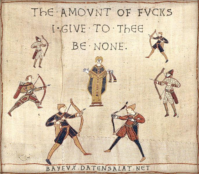 Look At The Amount Of Fvcks I Give To Thee Medieval Tapestry