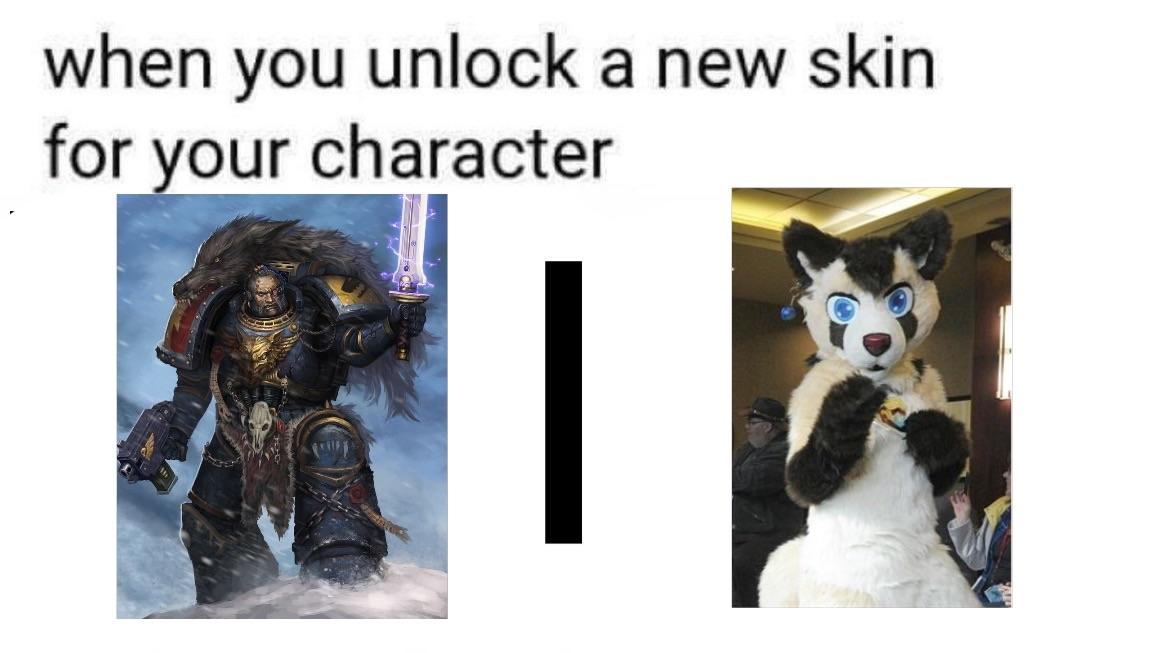 Space Wolves When You Unlock A New Skin Know Your Meme