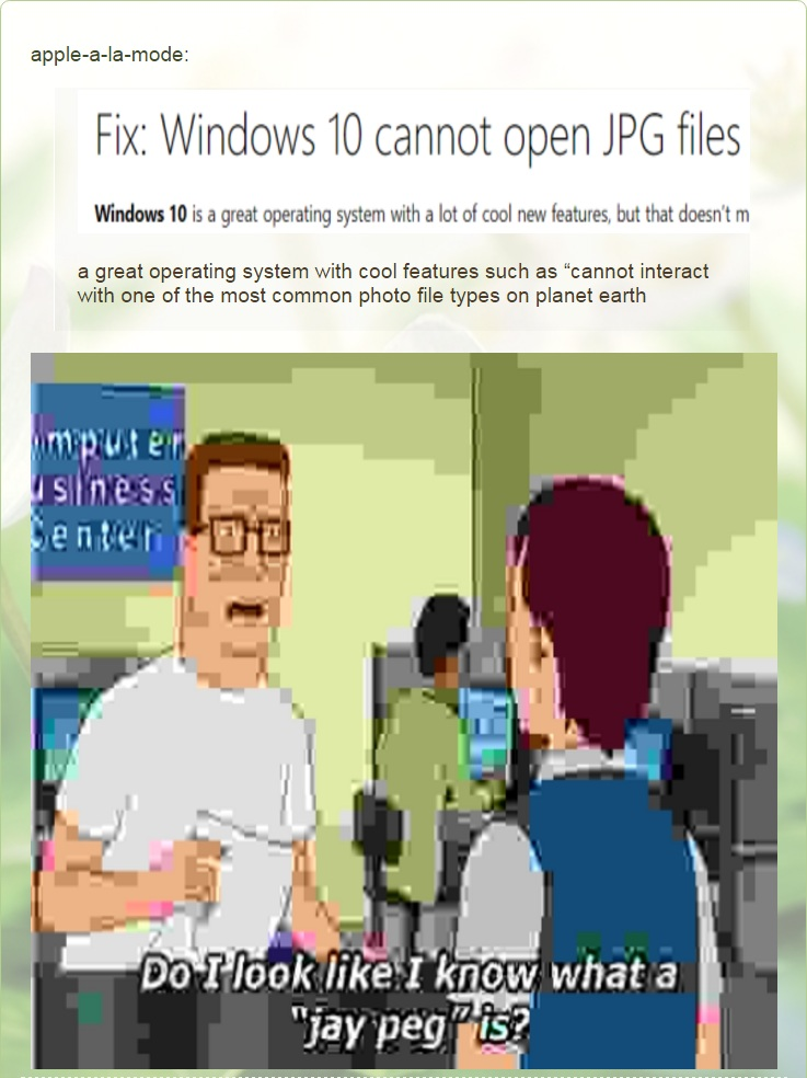 Windows 10 Cannot Oper Jpg Files Windows Know Your Meme