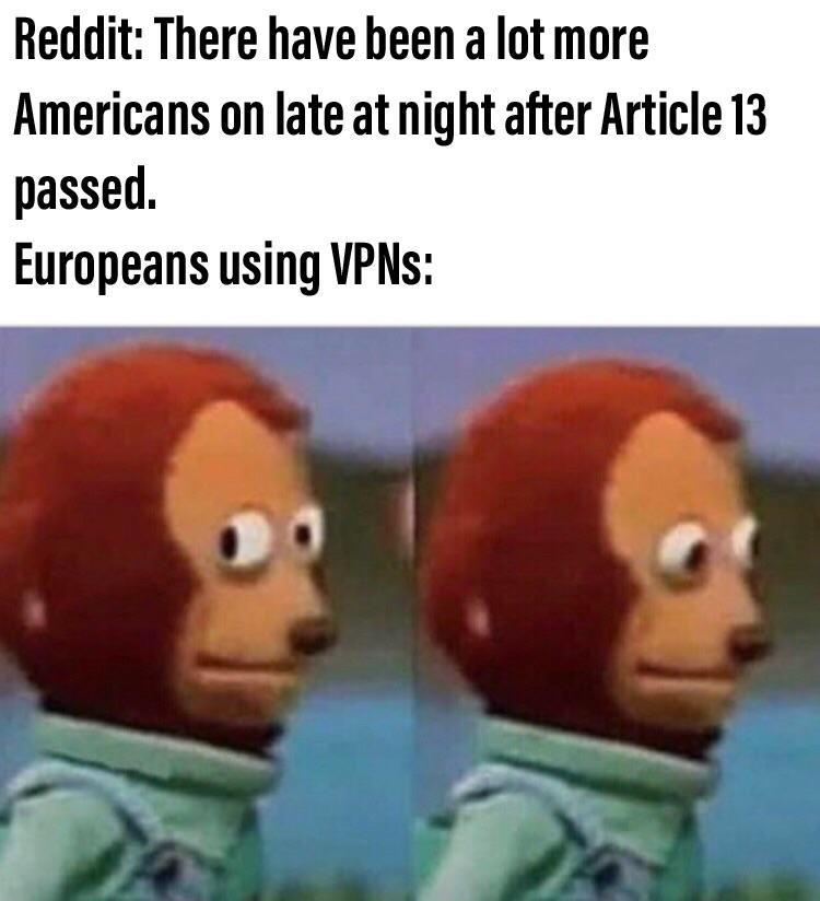 Vpns Eu Copyright Directive Article 13 Know Your Meme