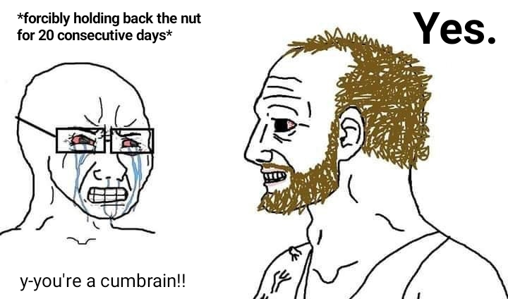 The Coomer During No Nut November Yes Chad Know Your Meme
