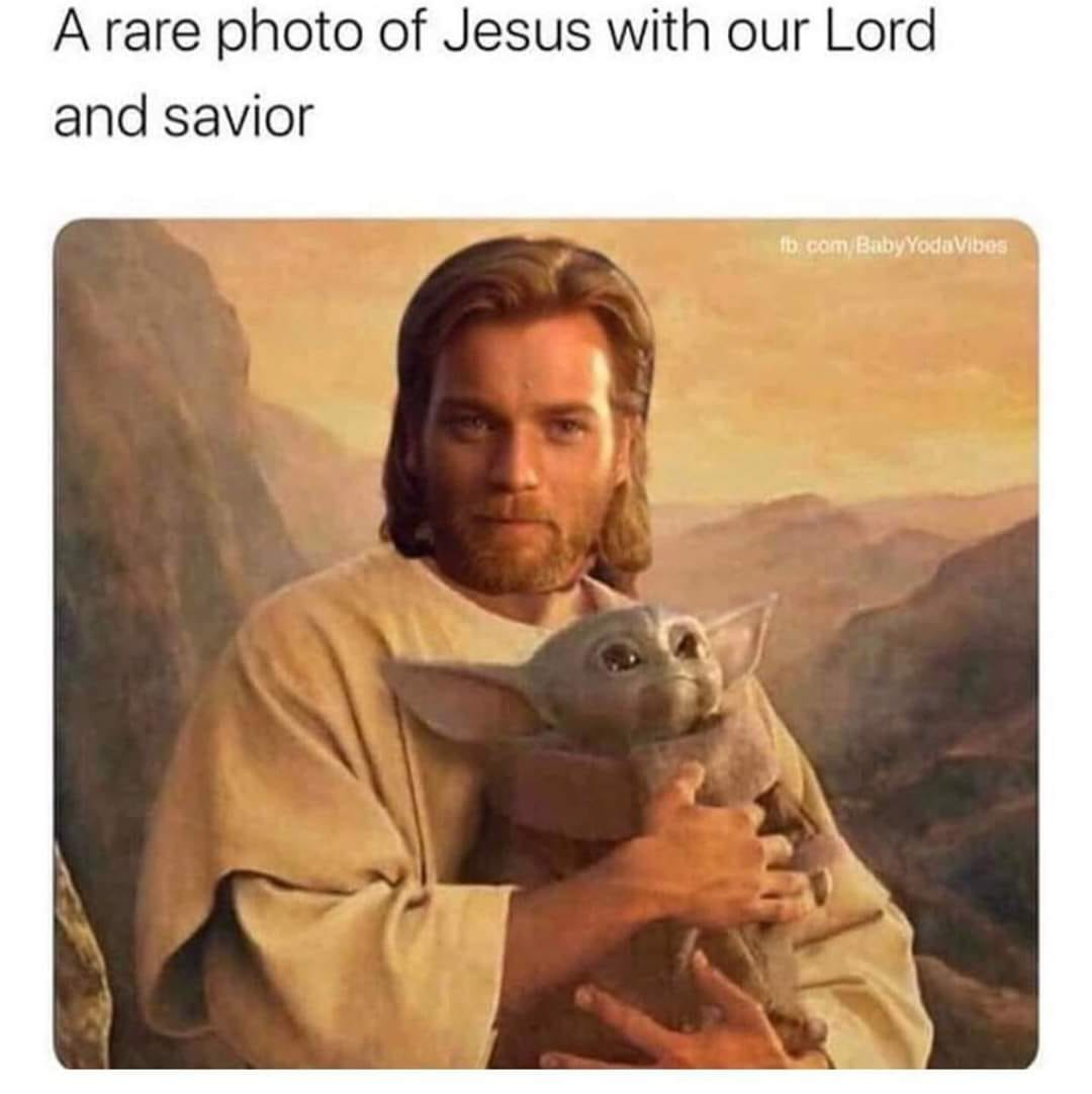 Lord And Savior Baby Yoda Know Your Meme