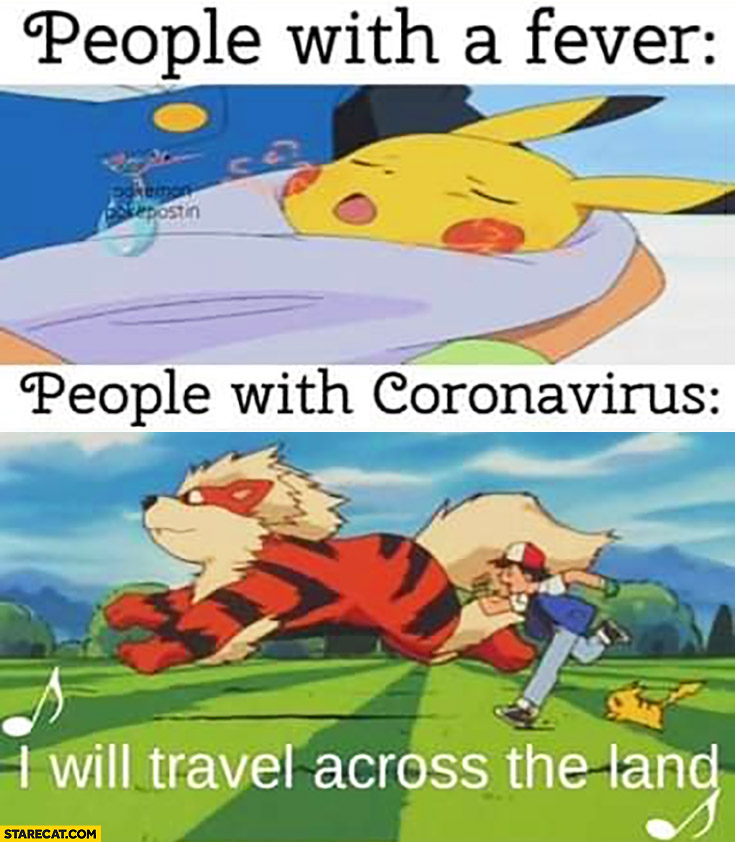 I Will Travel Across The Land People With Coronavirus Love To