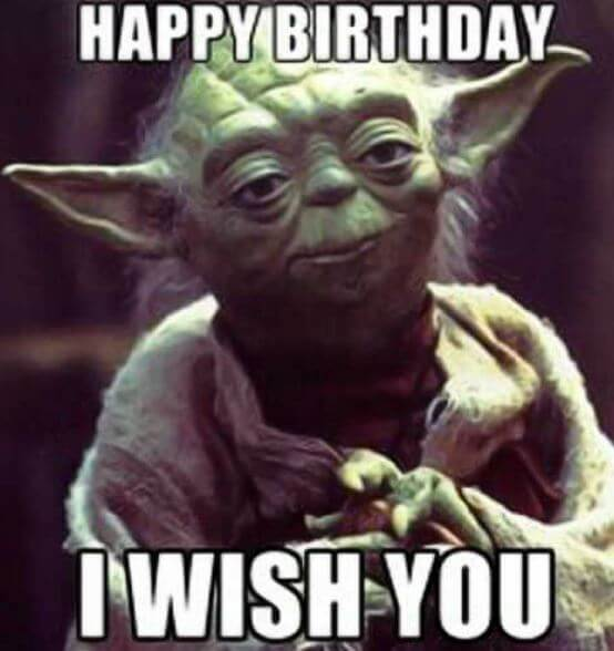 Birthday Happy Have A Happy Birthday Memes Know Your Meme