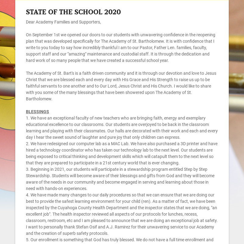 STATE OF THE SCHOOL 2020 Dear Academy Families and Supporters, On September 1st we opened our...