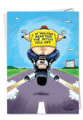 Funny Bitch Fell Off Motorcycle Birthday Card