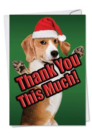 Dog Big Thanks Creative Christmas Thank You Greeting Card