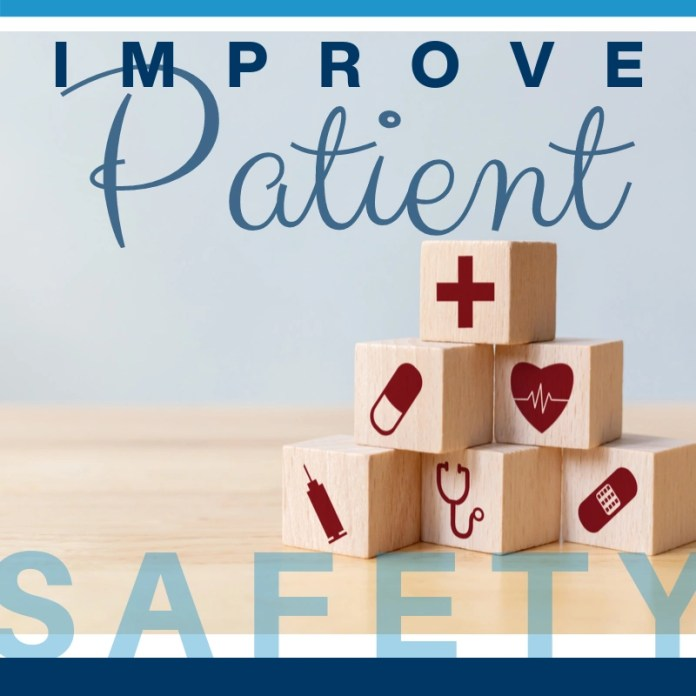 Patient Safety; Everything You Need to Know [An Indepth Review]