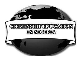 Importance Of Citizenship Education In Nigeria