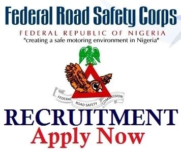 FRSC Recruitment 2018 | Federal Road Safety Corps Recruitment