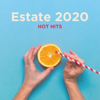 Estate 2020 Hot Hits Italia (Super Compilation, 2020)